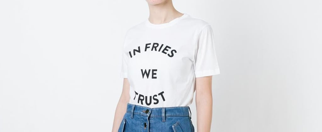 18 T-Shirts That Speak Your Mind, So You Don't Have To