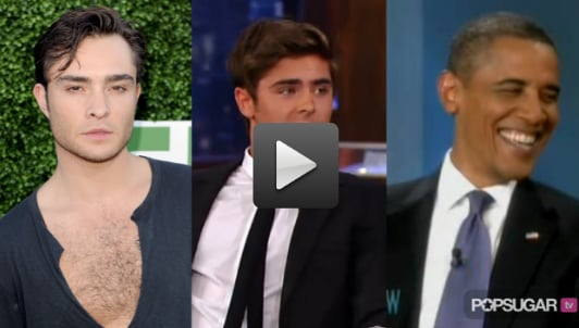 Barack Obama Talks About Lindsay Lohan and Snooki On The View, Zac Efron Gets Vanessa's Permission to Visit a Strip Club