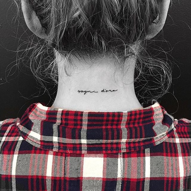 25 Back Of The Neck Tiny Tattoos To Inspire Your Next Ink: Sogni D'Oro (Sweet Dreams)
