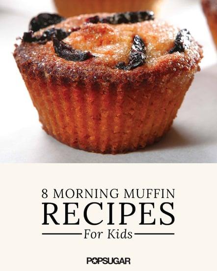 School Fuel! 10 Morning Muffin Recipes Kids Will Love