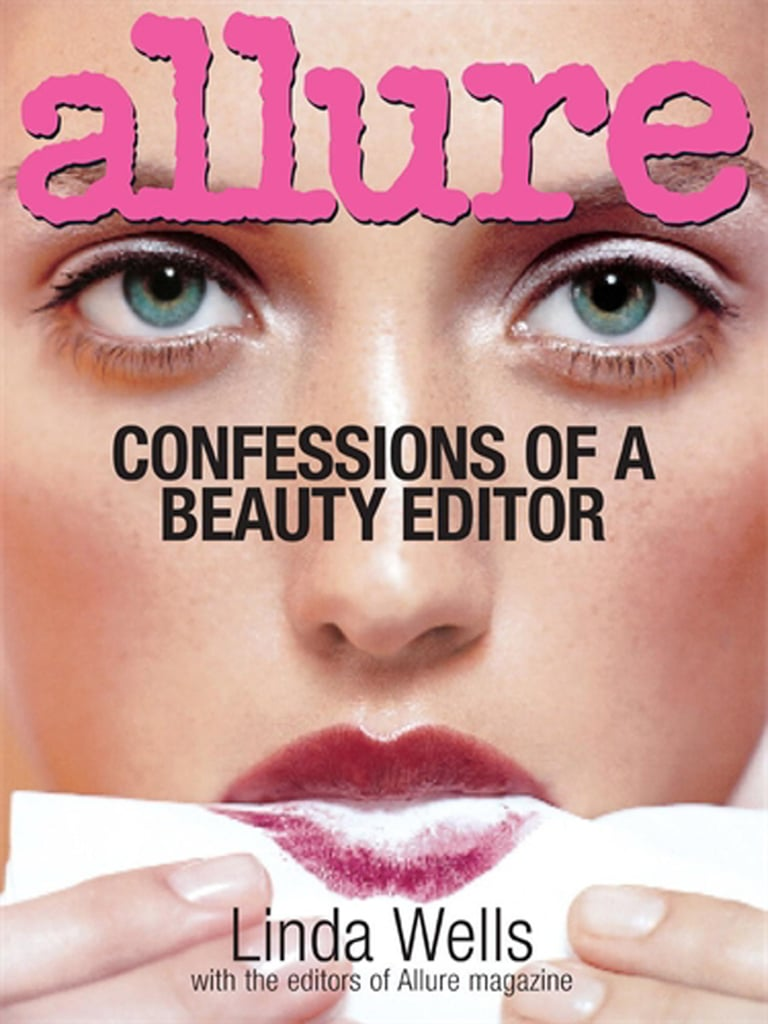 Confessions of a Beauty Editor