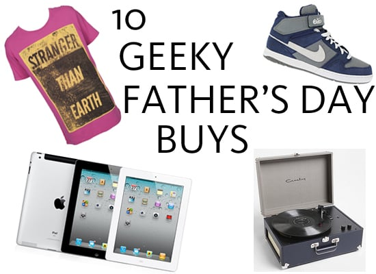 Top Ten Gifts Fathers Day Technology Geek Gifts We Found Online