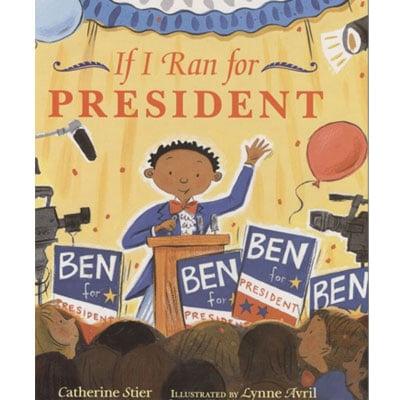 If I Ran for President ($7)