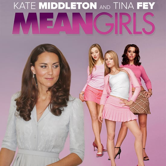 Kate Middleton Mean Girls Quotes