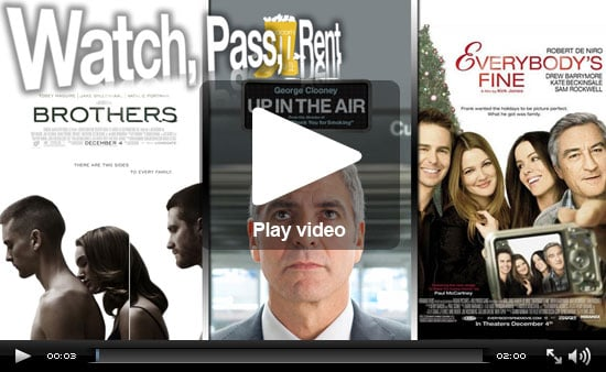 Watch, Pass, or Rent Movie Reviews: Brothers, Up in the Air, and Everybody's Fine
