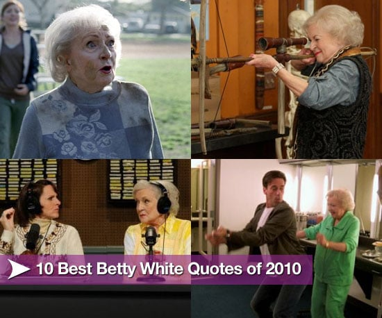10 Best Betty White Quotes of 2010