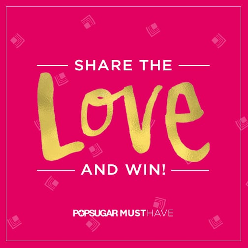POPSUGAR Must Have referral contest