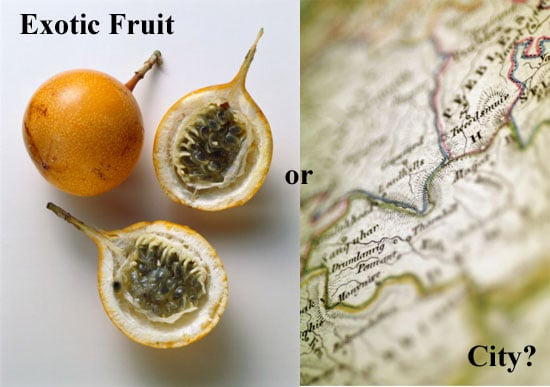 Exotic Fruit or City?