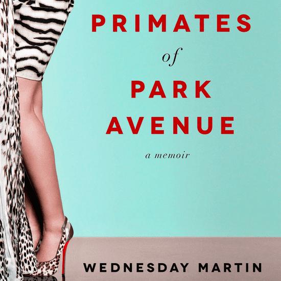 Primates of Park Avenue Book Excerpt