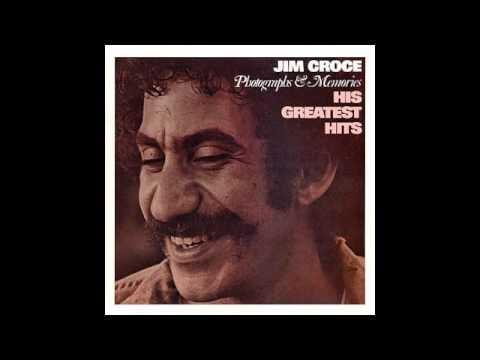 """I'll Have to Say I Love You in a Song"" by Jim Croce"