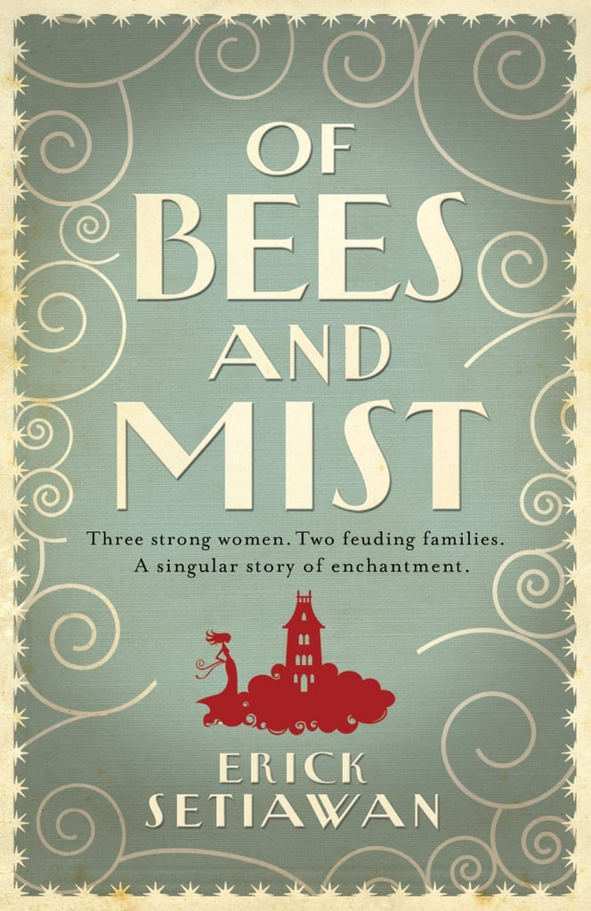 Of Bees & Mist