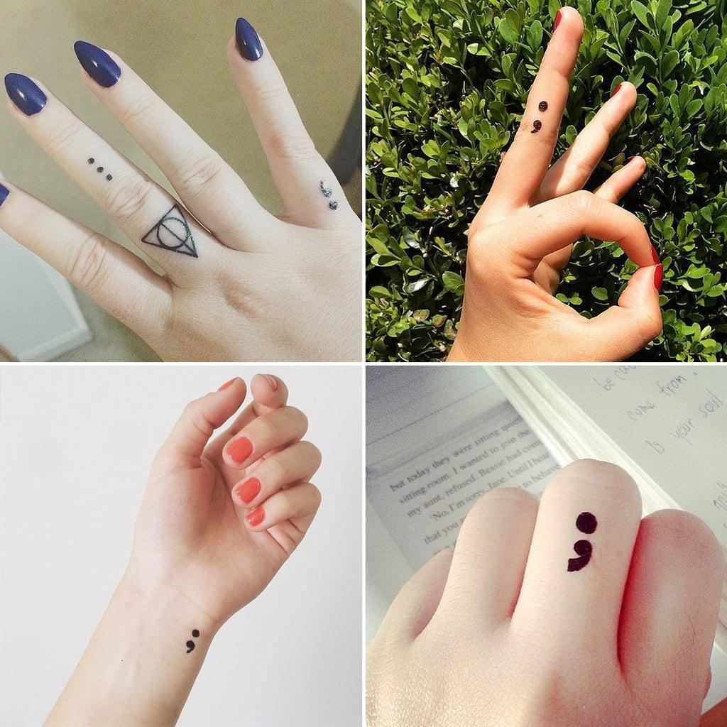Semicolon project tattoo ideas popsugar beauty for Beauty project ideas