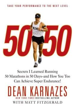 Weekend Reading: 50/50 by Dean Karnazes