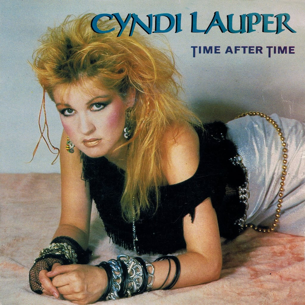 """""""Time After Time"""" by Cyndi Lauper"""