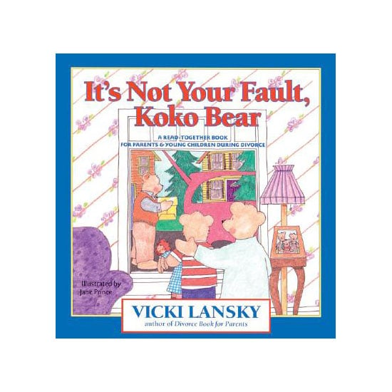 It's Not Your Fault, Koko Bear ($8)