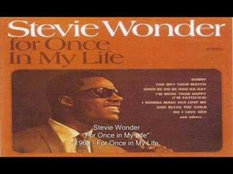 """For Once in My Life"" by Stevie Wonder"