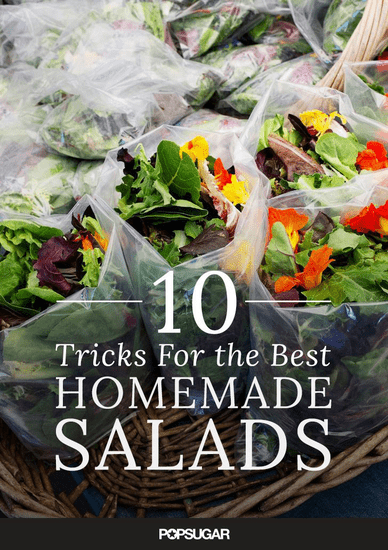 10 Tricks For the Best Homemade Salads