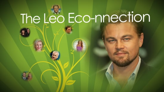 Eco-Friendly Celebrities, Green Celebrities, and Leonardo DiCaprio and His Influence on the Green Movement 2010-04-22 02:00:00