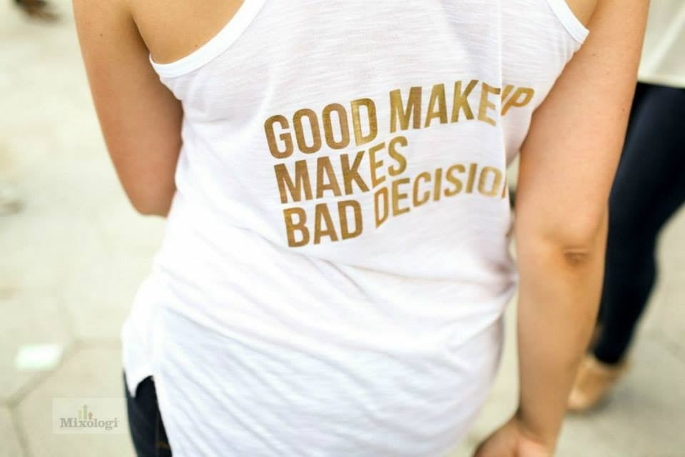 Good Makeup Makes Bad Decisions Loose Halter Back Tank