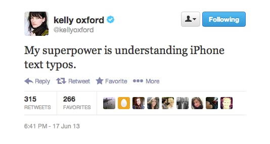 Kelly Oxford has autocorrect down to a science.