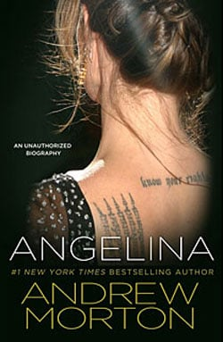 Will You Read Andrew Morton's Unauthorized Biography of Angelina Jolie?