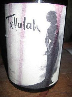 Happy Hour: Tallulah 2004 Syrah