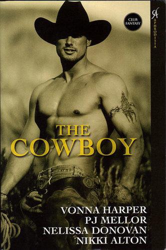 The Cowboy-Vonna Harper, PJ Mellor, Nelissa Donavan, Nikki Alton