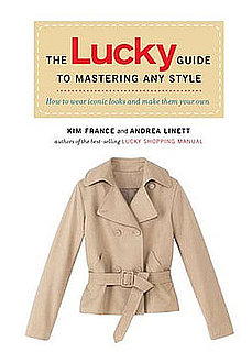 Fab Read: The Lucky Guide to Mastering Any Style, How to Wear Iconic Looks and Make Them Your Own