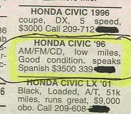 &quot;Honda Civic &#039;96... good condition, speaks Spanish.&quot;