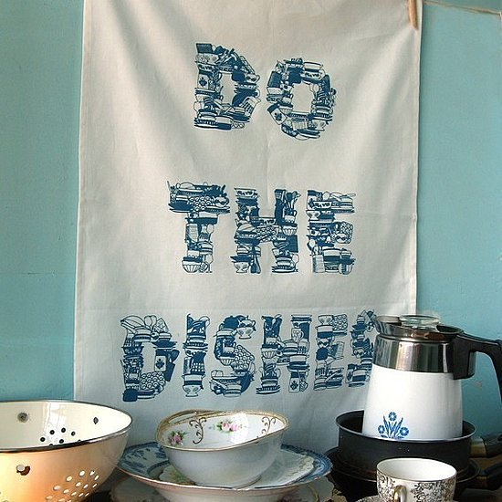 Etsy Find: Do the Dishes Tea Towel