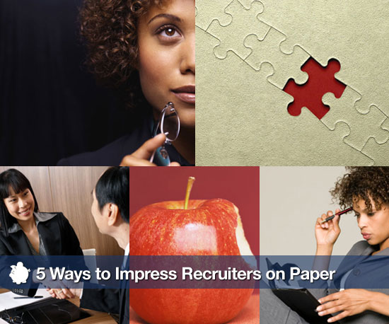 5 Ways to Impress Recruiters on Paper