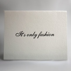 """Simply Fab: """"It's Only Fashion"""" Card"""