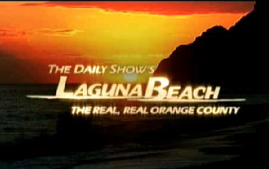 The Daily Show's Laguna Beach: The Real, Real O.C.