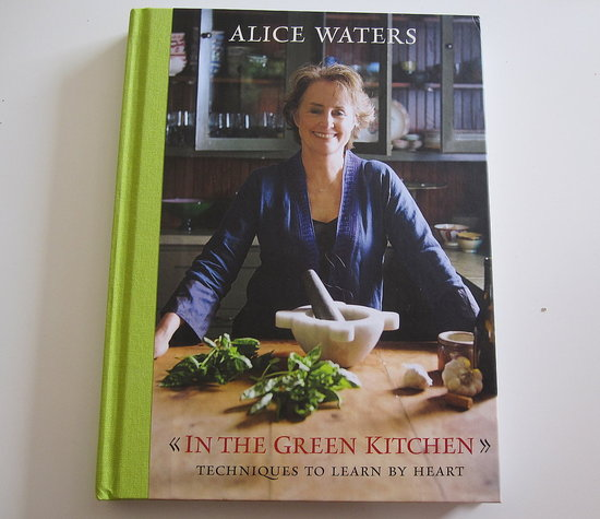 Review Of Alice Water S In The Green Kitchen Cookbook Popsugar Food