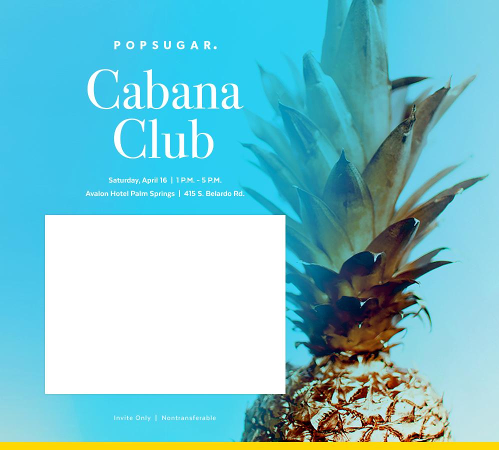 POPSUGAR Cabana Club