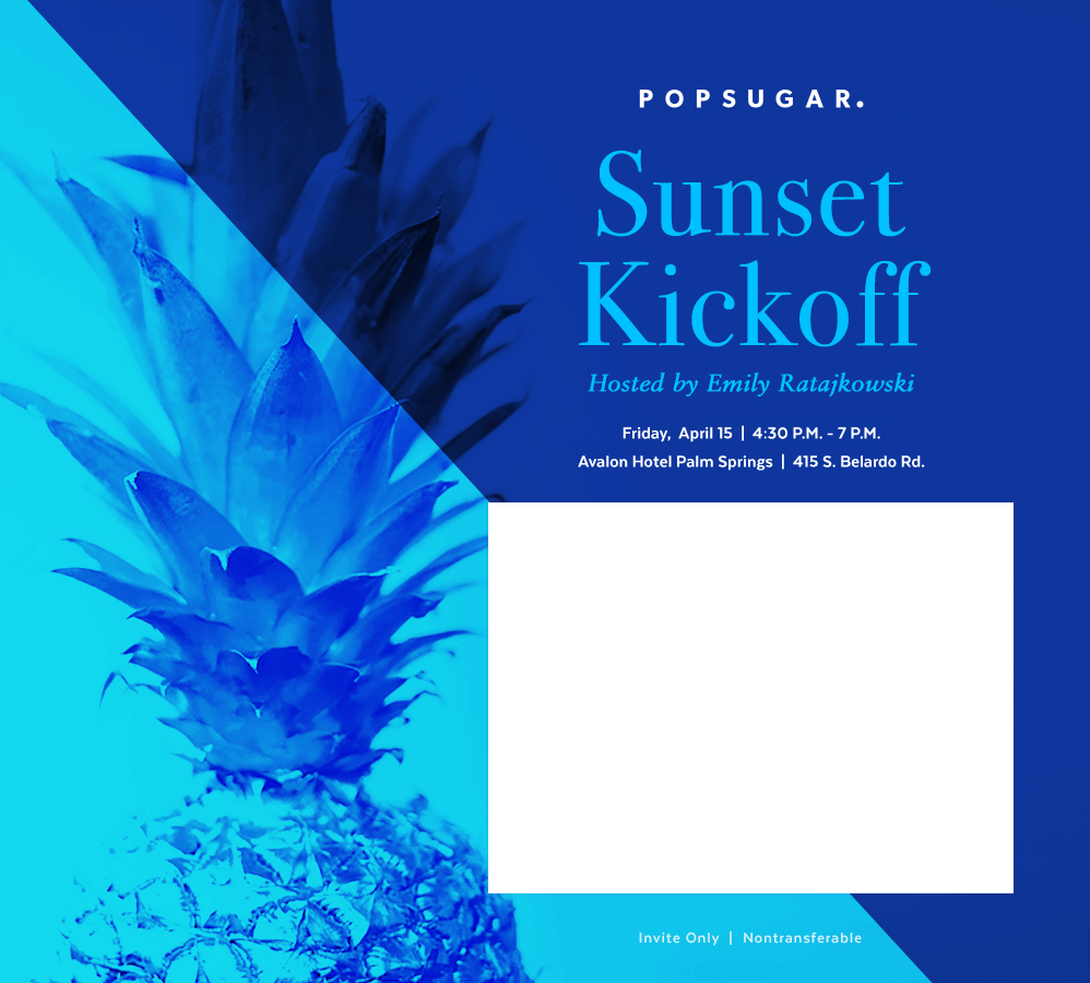 POPSUGAR Sunset Kickoff