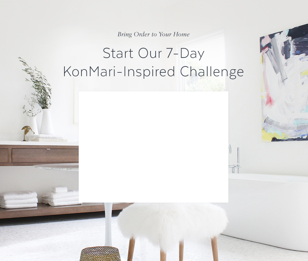 Bring Order to Your Home With Our 7-Day KonMari- Inspired Challenge
