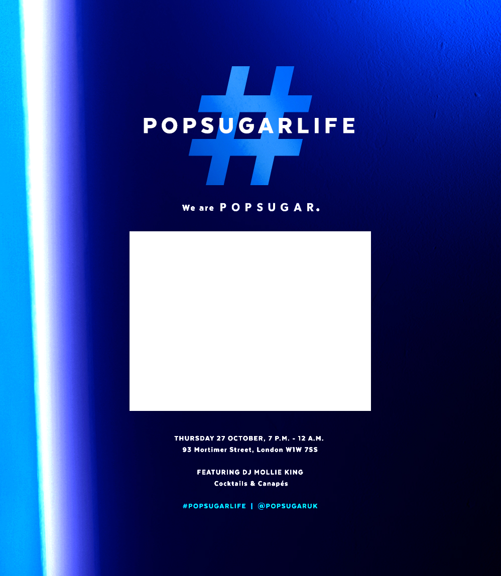 #POPSUGARLIFE 27 October