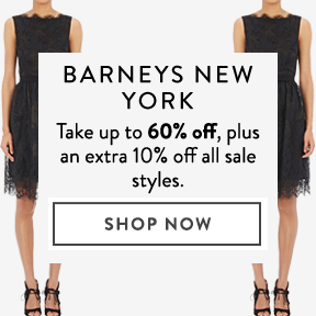 Barneys New York - take up to 60% off