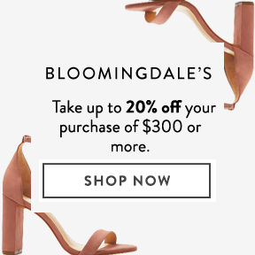 Bloomingdale's - Take up to 20% off