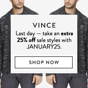 Vince — take an extra 25% off.
