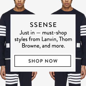 New arrivals from SSENSE.