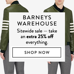 Barneys Warehouse — extra 25% off sitewide.