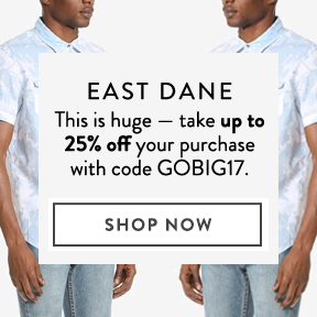 East Dane — up to 25% off.