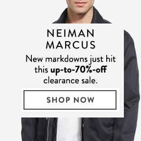 Neiman Marcus — up to 70% off.