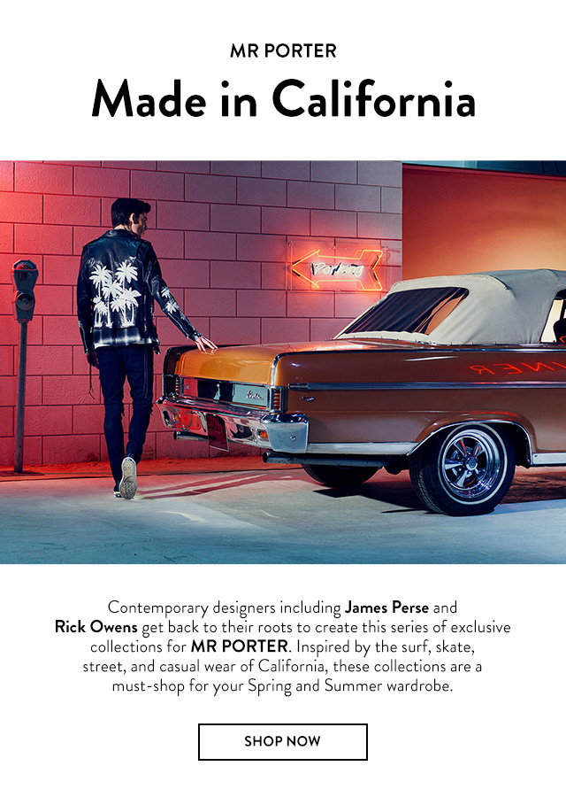 MR PORTER — Exclusive Made in California Collection