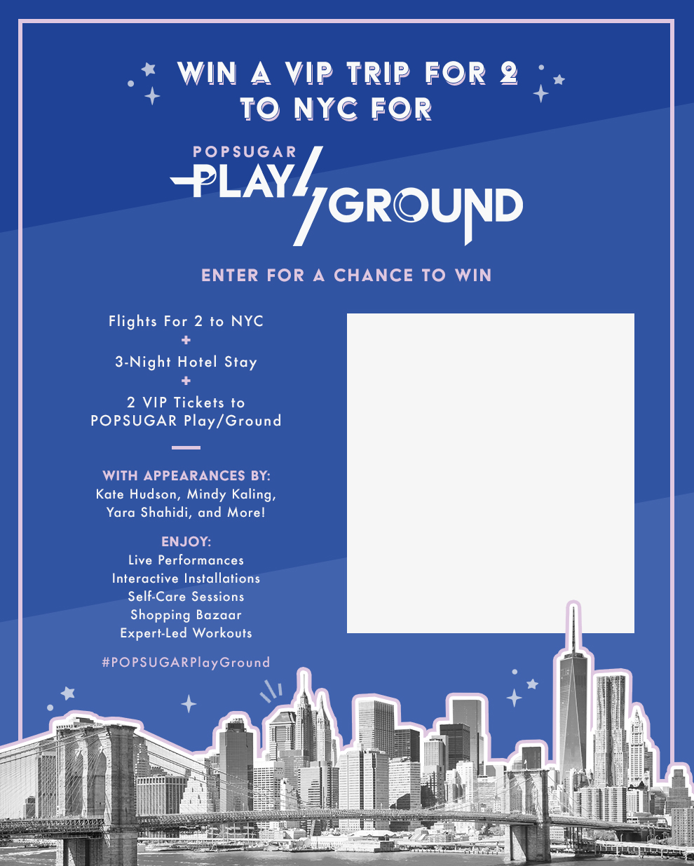 Win a trip to POPSUGAR Play/Ground in NYC