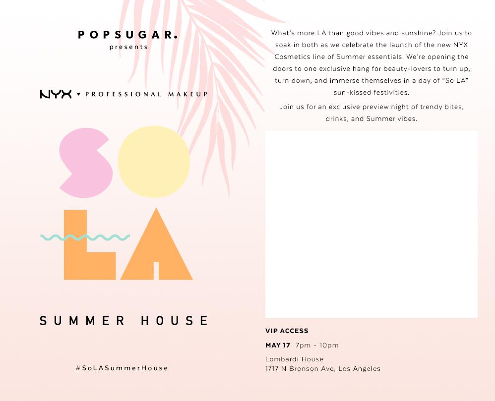 VIP So LA Summer House