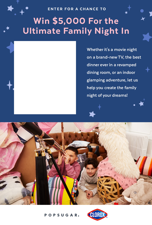 POPSUGAR x Clorox Family Night In Giveaway