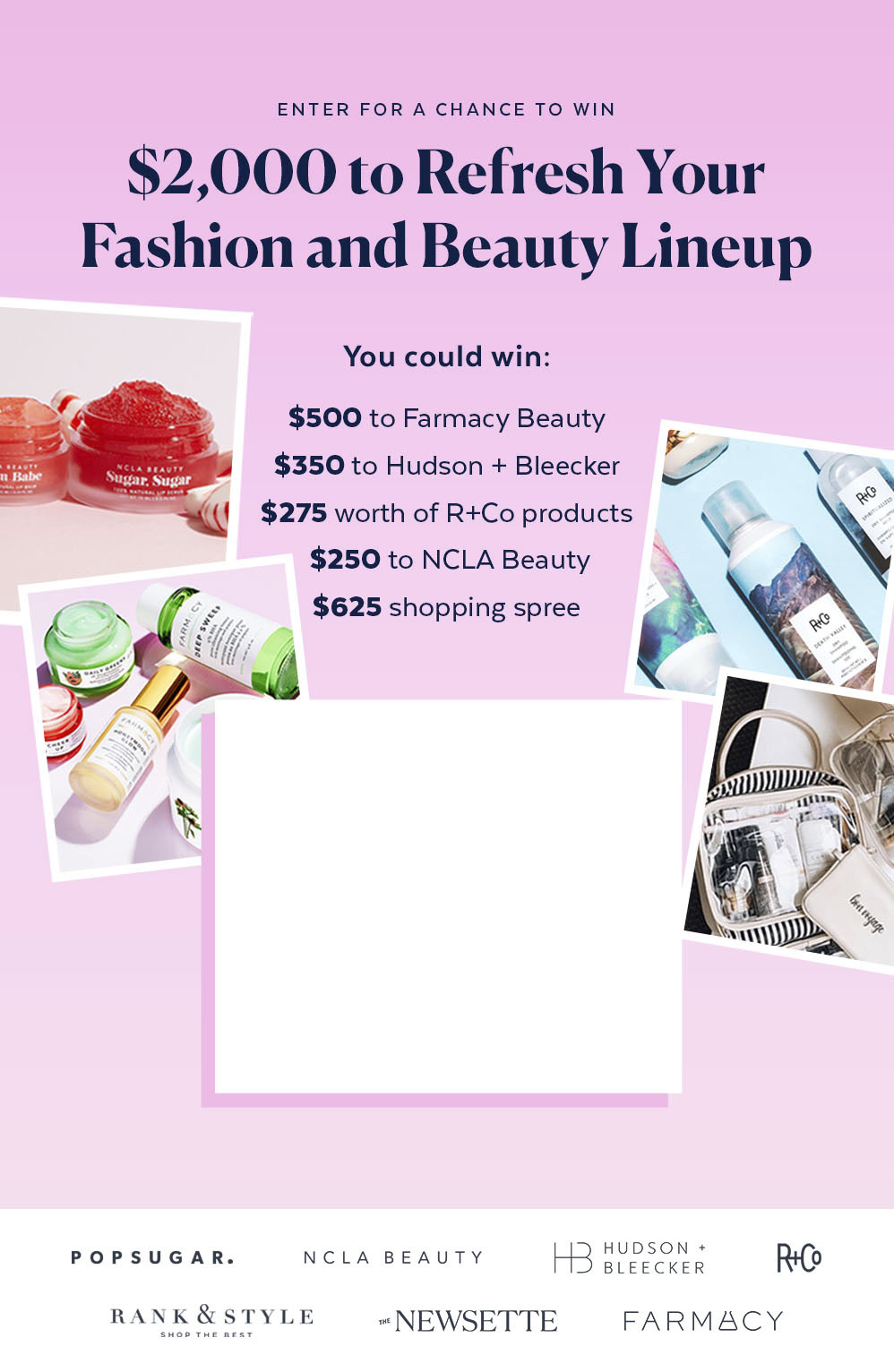 Win $2,000 to Refresh Your Fashion and Beauty Lineup
